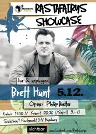 Rastafairys Showcase - BRETT HUNT - Opener: PHILIP BÖLTER