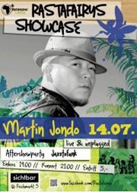 Juli 2012 - Rastafairys Showcase - MARTIN JONDO & DJ JAZZTOFUNK